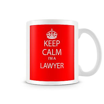 Mantenga calma soy una taza impresa abogado