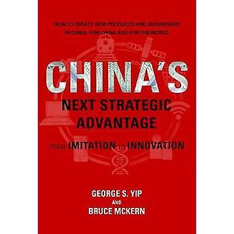 Kinas nästa strategisk fördel - från Imitation på Innovation av Geo