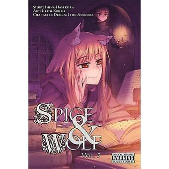 Spice and Wolf - v. 7 - Manga by Isuna Hasekura - Keito Koume - 9780316