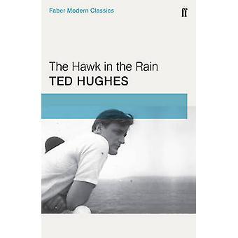 El halcón en la lluvia (principal - Faber modernos clásicos) por Ted Hughes - 9