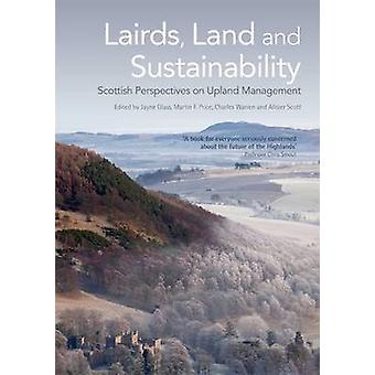 Lairds - Land and Sustainability - Scottish Perspectives on Upland Man