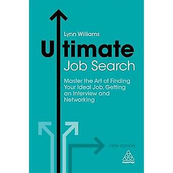 Ultimate Job Search - Master the Art of Finding Your Ideal Job - Getti