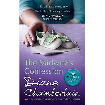The Midwife's Confession by Diane Chamberlain - 9780778304661 Book
