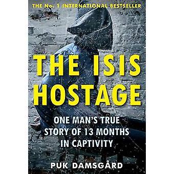 O refém de ISIS - história verídica de um homem de 13 meses em cativeiro (Mai