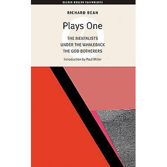 Plays One - The Mentalists Under the Whaleback the God Botherers by Ri