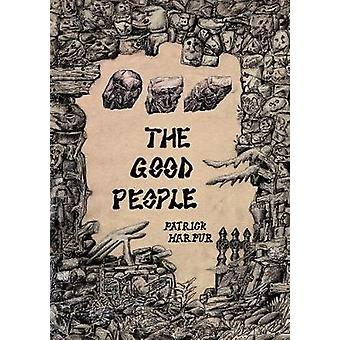 The Good People by Patrick Harpur - 9781907222405 Book