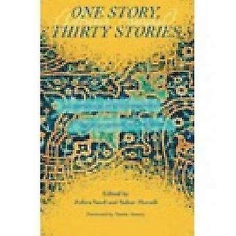 One Story - Thirty Stories - An Anthology of Contemporary Afghan Ameri
