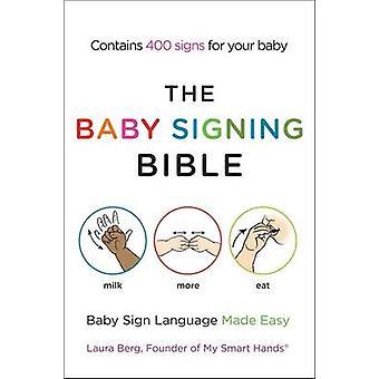 بيبي توقيع الكتاب المقدس-لغة الإشارة طفل سهلة من لورا بيرغ-