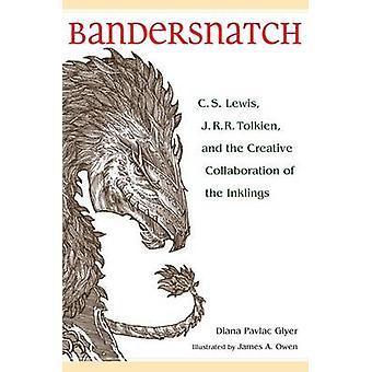 Bandersnatch by Diana Pavlac Glyer - James A. Owen - 9781606352762 Bo