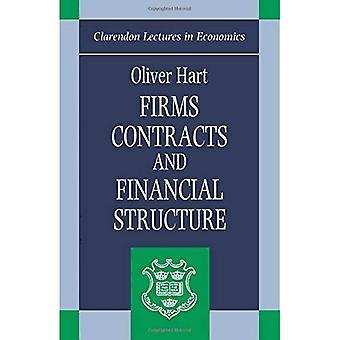 Structure financière (Clarendon conférences en sciences économiques), les contrats et les entreprises
