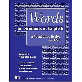 Ord för studenter i engelska, volym 8: ett ordförråd serien för ESL