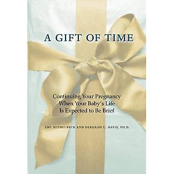 Een Gift of Time: voortzetting van uw zwangerschap wanneer je Baby's leven verwachting kort te houden