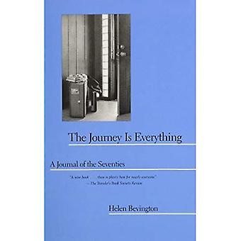 The Journey is Everything: A Journal of the Seventies