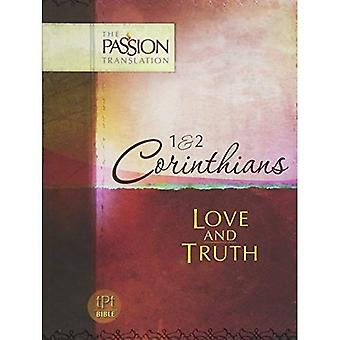 1st & 2nd Corinthians-OE: Love & Truth (Passion Translation)