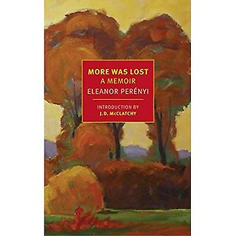 More Was Lost: A Memoir (New York Review of Books Classics)