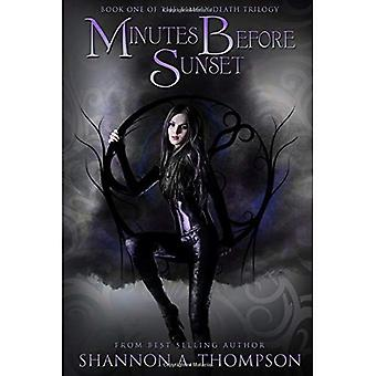 Minutes Before Sunset (Timely Death Trilogy)