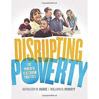 Disrupting Poverty: Five Powerful Classroom Practices
