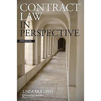 Contract Law in Perspective by Mulcahy & Linda