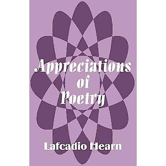 Appreciations of Poetry by Hearn & Lafcadio