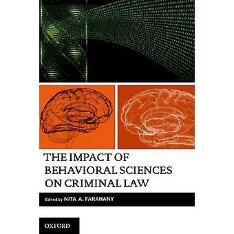O impacto das ciências comportamentais em direito penal pela Farahany & Nita