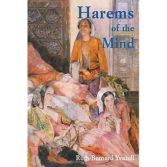Harems of the Mind Passages of Western Art and Literature by Yeazell & Ruth Bernard