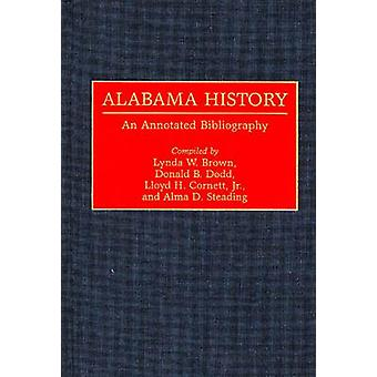 Alabama History An Annotated Bibliography by Cornett & Lloyd H. & Jr.