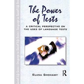 The Power of Tests by Shohamy & Elana