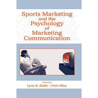 Sport Marketing e psicologia della comunicazione di Kahle Marketing
