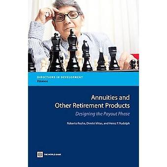 Lijfrenten en andere producten van de pensionering ontwerpen van de fase van de uitbetaling door Rocha & Roberto Rezende