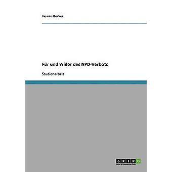 NPDVerbot. Fr und Wider by Becker & Jasmin