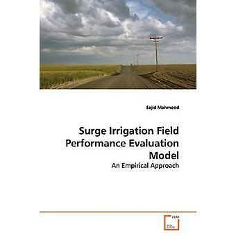 Surge Irrigation Field Performance Evaluation Model by Mahmood & Sajid