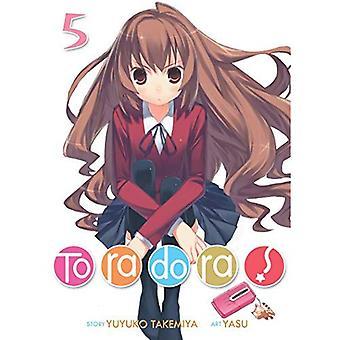 Toradora! (Light Novel) Vol. 5 (Toradora! (Light Novel))