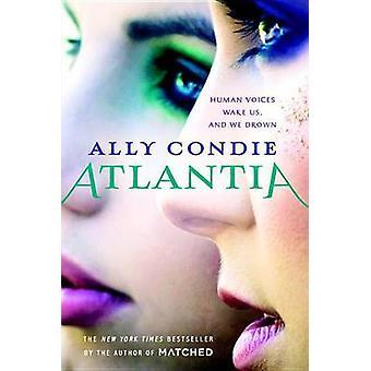 Atlantia by Ally Condie - 9780147510655 Book