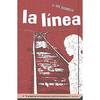 La Linea by Ann Jaramillo - 9780312373542 Book