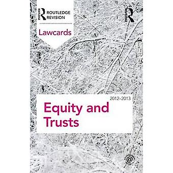Equity and Trusts Lawcards 2012-2013 by Routledge - 9780415683364 Book