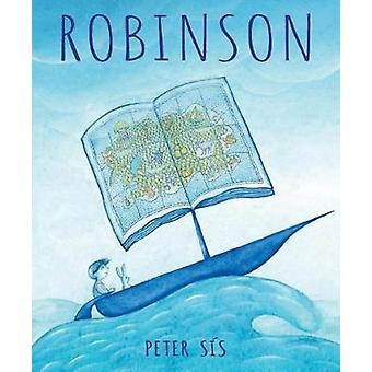 Robinson by Peter Sis - 9780545731669 Book