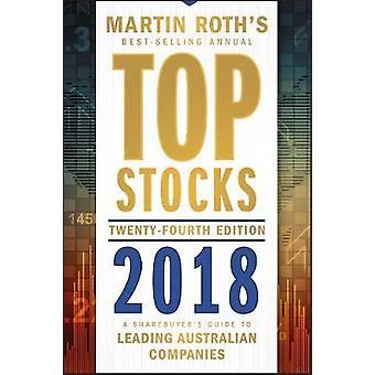 Top Stocks 2018 - A Sharebuyer's Guide to Leading Australian Companies