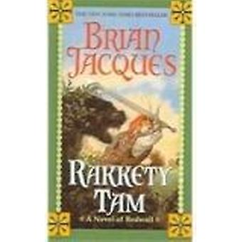 Rakkety Tam by Brian Jacques - 9780756953836 Book