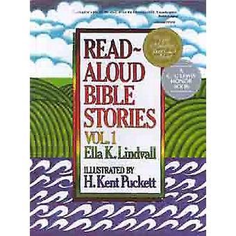 Read-aloud Bible Stories - v. 1 by Ella K. Lindvall - E.K. Puckett - H