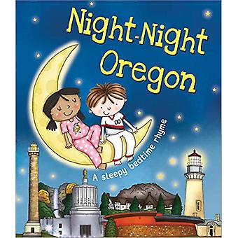 Night-Night Oregon by Katherine Sully - 9781492654841 Book