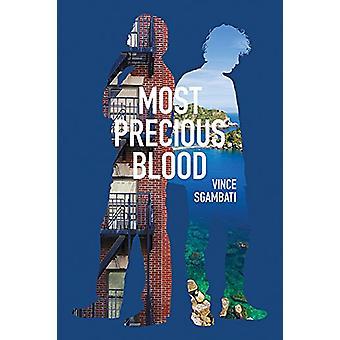 Most Precious Blood by Vince Sgambati - 9781771833066 Book
