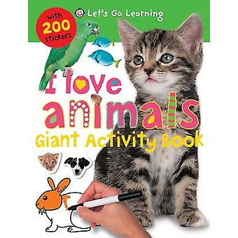 I Love Animals by Roger Priddy - 9781849154123 Book