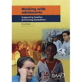 Working with Adolescents - Supporting Families - Preventing Breakdown