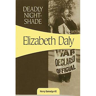 Deadly Nightshade by Elizabeth Daly - 9781937384791 Book