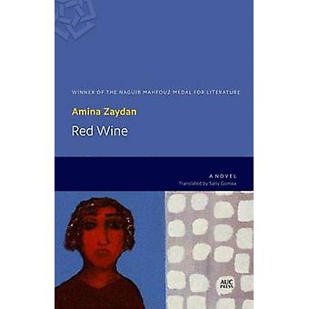 Red Wine by Amina Zaydan - 9789774167379 Book
