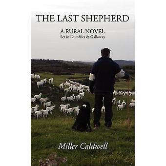 The Last Shepherd by Caldwell & Miller