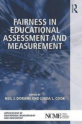 Fairness in Educational Assessment and Measurement by Neil J. Dorans & Linda L. Cook