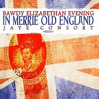 Jaye Consort - Bawdy Elizabethan Evening in Merrie Olde England [CD] USA import
