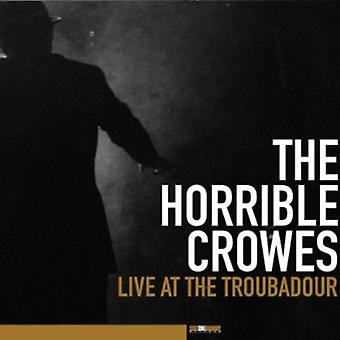 Forfærdelig Crowes - Live på Troubadour [CD] USA importen