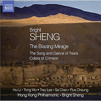 Sheng/Chen/Hong Kong Philharmonic Orch/Sheng - Blazing Mirage/Song & Dance of Tears/Colors of [CD] USA import